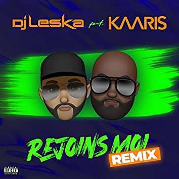 Rejoins moi (Remix) [feat. Kaaris]