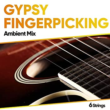 Gypsy Fingerpicking Ambient Mix