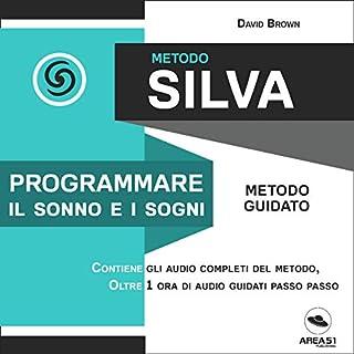 Metodo Silva. Programmare il sonno e i sogni copertina
