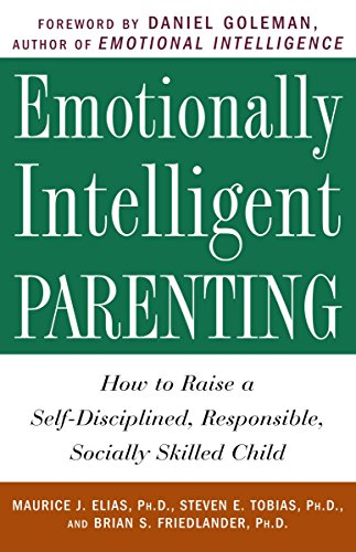 Emotionally Intelligent Parenting: How to Raise a Self-Disciplined, Responsible, Socially Skilled Child (Best Place To Apply Vicks Vaporub)