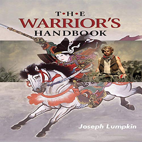 The Warrior's Handbook     A Volume Containing - Warrior's Heart Revealed, The Art of War, The Sayings of Wutzu, Tao Te Ching, The Book of Five Rings, and Behold the Second Horseman (Quotes on War)              By:                                                                                                                                 Joseph B. Lumpkin                               Narrated by:                                                                                                                                 Mike Jackson                      Length: 24 hrs and 8 mins     Not rated yet     Overall 0.0