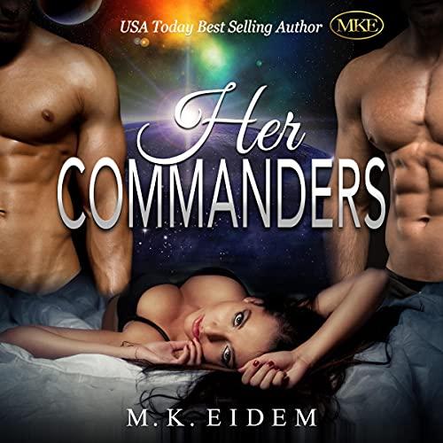 Her Commanders Audiobook By M.K. Eidem cover art