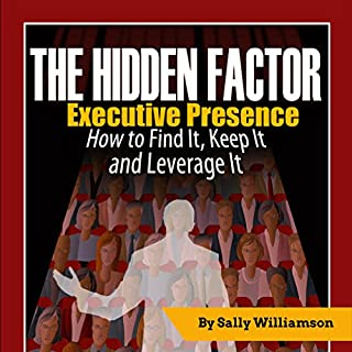 The Hidden Factor: Executive Presence audiobook cover art