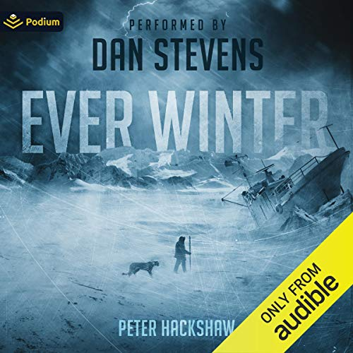 Ever Winter Audiobook By Peter Hackshaw cover art