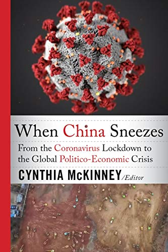 When China Sneezes: From the Coronavirus Lockdown to the Global Politico-Economic Crisis