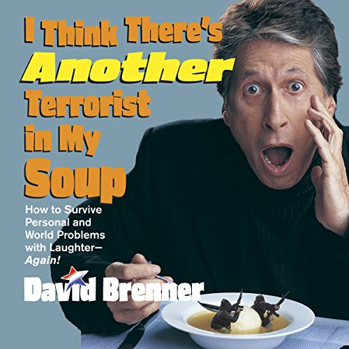 I Think There's Another Terrorist In My Soup audiobook cover art