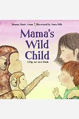Mama's Wild Child/Papa's Wild Child (Flip Me Over Book) Paperback