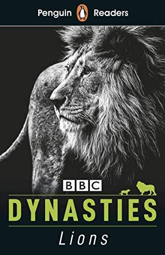 Penguin Reader Level 1: Dynasties: Lions (ELT Graded Reader) (Penguin Readers) (English Edition)