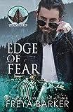 Edge Of Fear (Arrow's Edge MC Book 4)