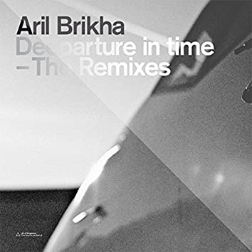 Deeparture in Time - The Remixes