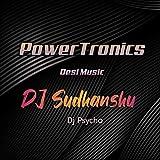 Powertronics Desi Music, Pt. 1