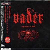 Impressions in Blood by Vader (2006-08-21)