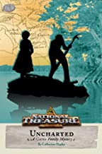 National Treasure: A Gates Family Mystery Uncharted