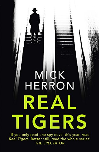 Real Tigers (Slough House #3): Mick Herron: Jackson Lamb Thriller 3