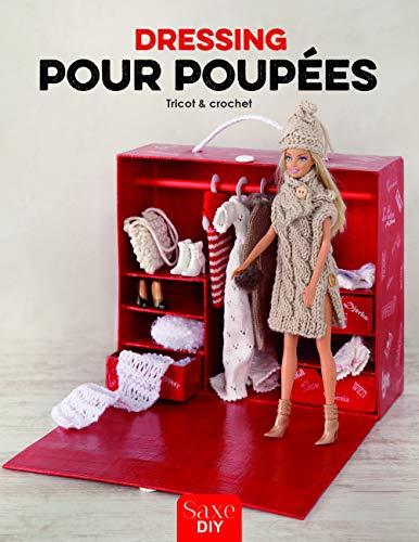DRESSING POUR POUPEES - TRICOT & CROCHET