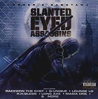 Slanted Eyes Assassins