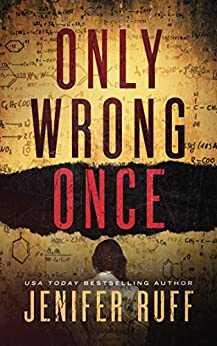 Only Wrong Once: A Medical Thriller (FBI and CDC Thriller Series Book 1) by [Jenifer Ruff]