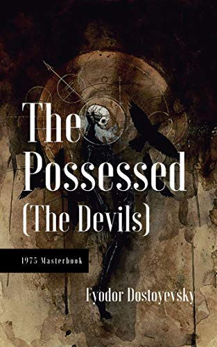 The Possessed (The Devils): Annotated (English Edition)