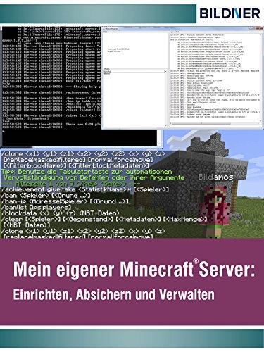 Wo&Wie: Mein eigener Minecraft Server: Einrichten, Absichern und Verwalten (Wo&Wie / Die schnelle Hilfe)
