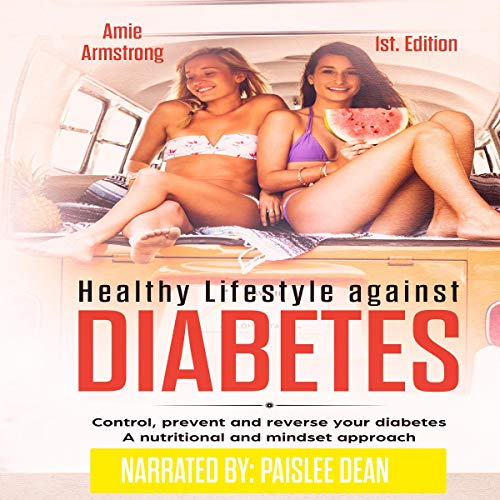 Healthy Lifestyle Against Diabetes  audiobook cover art