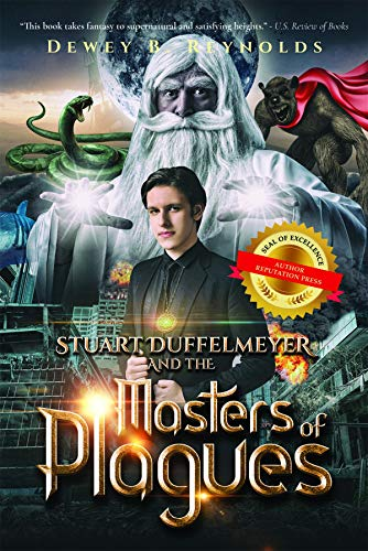 Stuart Duffelmeyer and the Masters of Plagues by [Dewey B. Reynolds]