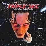 Triple Sec [Explicit]