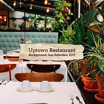 Uptown Restaurant Background Jazz Selection 2019