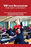 Workouts For Men & Women: Simple Exercises On Mini Trampoline Rebounding And Slow Motion Weight Training, Including Useful Video Links Inside: Weight Training Books For Men (English Edition)