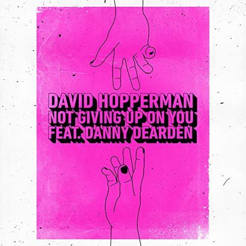 David Hopperman feat. Danny Dearden