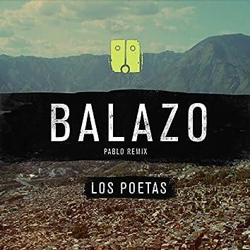 Balazo (Pablo Remix)