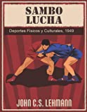 Sambo Lucha: Deportes Físicos y Culturales, 1949