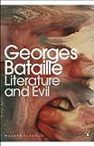 Modern Classics Literature And Evil (Penguin Modern Classics)