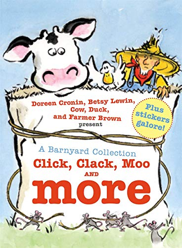 A Barnyard Collection: Click  Clack  Moo and More (A Click Clack Book)
