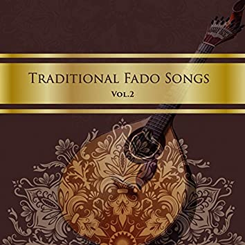Traditional Fado Songs, Vol. 2