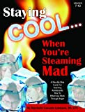 Image of Staying Cool ... When You're Steaming Mad & CD