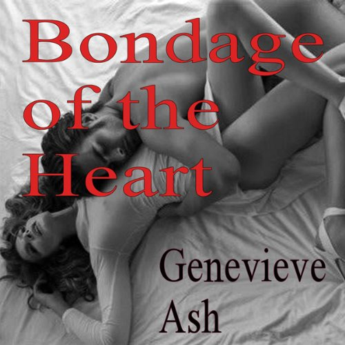 Bondage of the Heart audiobook cover art