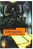 Intemporia, Tome 1 - Le sceau de la reine