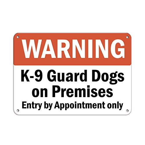 Aluminum Horizontal Metal Sign Multiple Sizes Warning K-9 Guard Dogs on Premises Entry by Appointment Only White Half Way Border Weatherproof Street Signage 10x7Inches