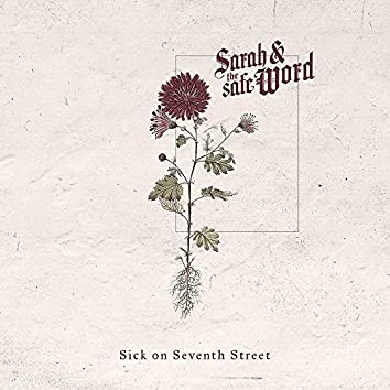 Sick On Seventh Street