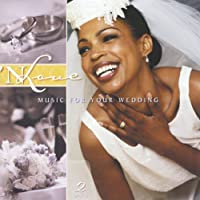 Music for Your Wedding: N Love