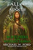 Fallen Angels: Watchers and the Witches Sabbat