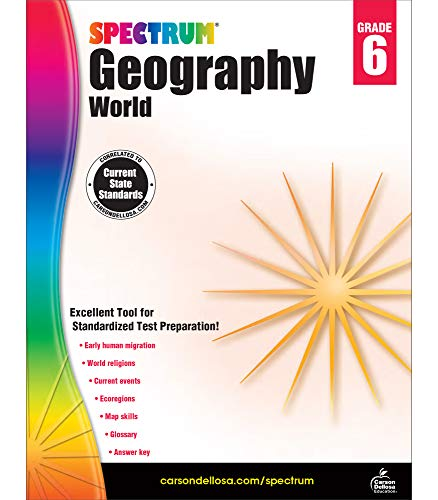 Spectrum Grade 6 Geography Workbook—6th Grade State Standards for Current Events, World Religions, Migration History With Answer Key for Classroom or Homeschool (128 pgs)