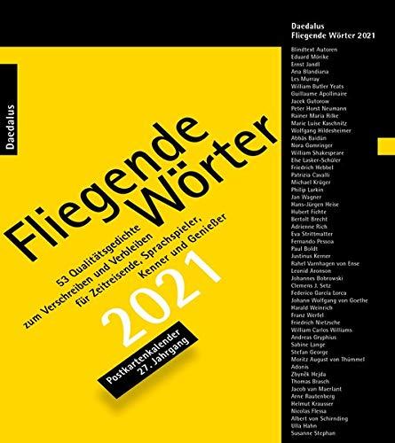 Fliegende Wörter 2021. Postkartenkalender: 53 Qualitätsgedichte zum Verschreiben und Verbleiben im 27. Jahrgang. Das Beste aus 25 Jahren