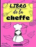 Libro de la cheffe: Libro de recetas en blanco | Cuaderno para completar | Hasta 50 recetas | Receta en doble página | Indice | Páginas numeradas | Gran Formato 21,6x27,9 cm