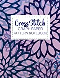 Cross Stitch Graph Paper Pattern Notebook: A Book For Writing Needlework Designs