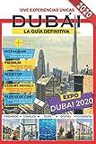 Dubái: La guía definitiva 2020