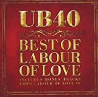 Best of Labour of Love by Ub40 (2009-12-15)