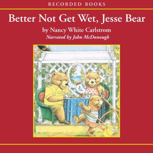 Better Not Get Wet, Jesse Bear audiobook cover art