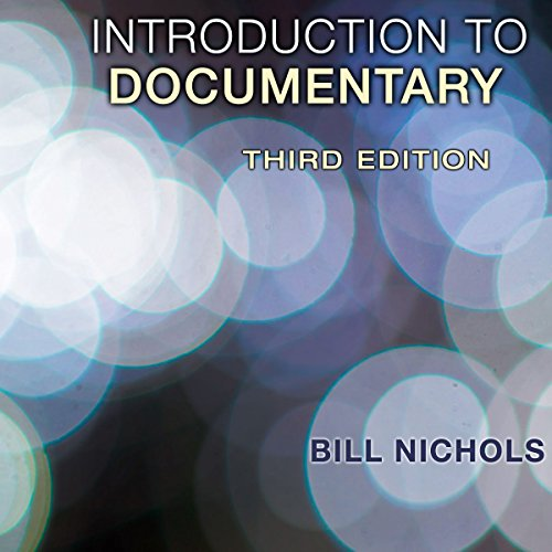 Introduction to Documentary, Third Edition audiobook cover art