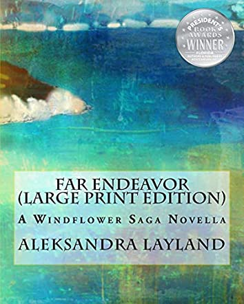 Far Endeavor (Large Print Edition)
